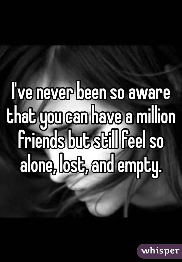 Have friends but still feel lonely