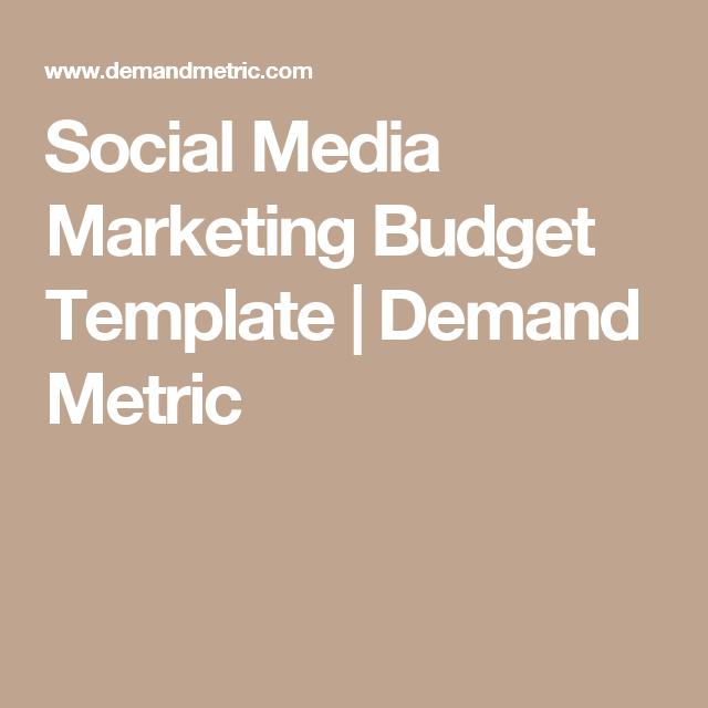 Social Media Marketing Budget Template Demand Metric Social