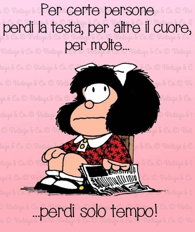 Mafalda - per certe persone perdi la testa ...   Immagini ...