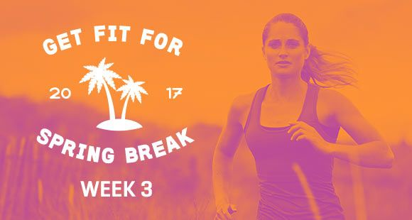 You are smashing through that half way barrier! Next week will be the final stretch to your Spring Break Body. Now is the time to up the momentum.