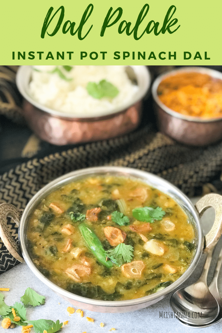 Dal Palak Instant Pot Spinach Dal