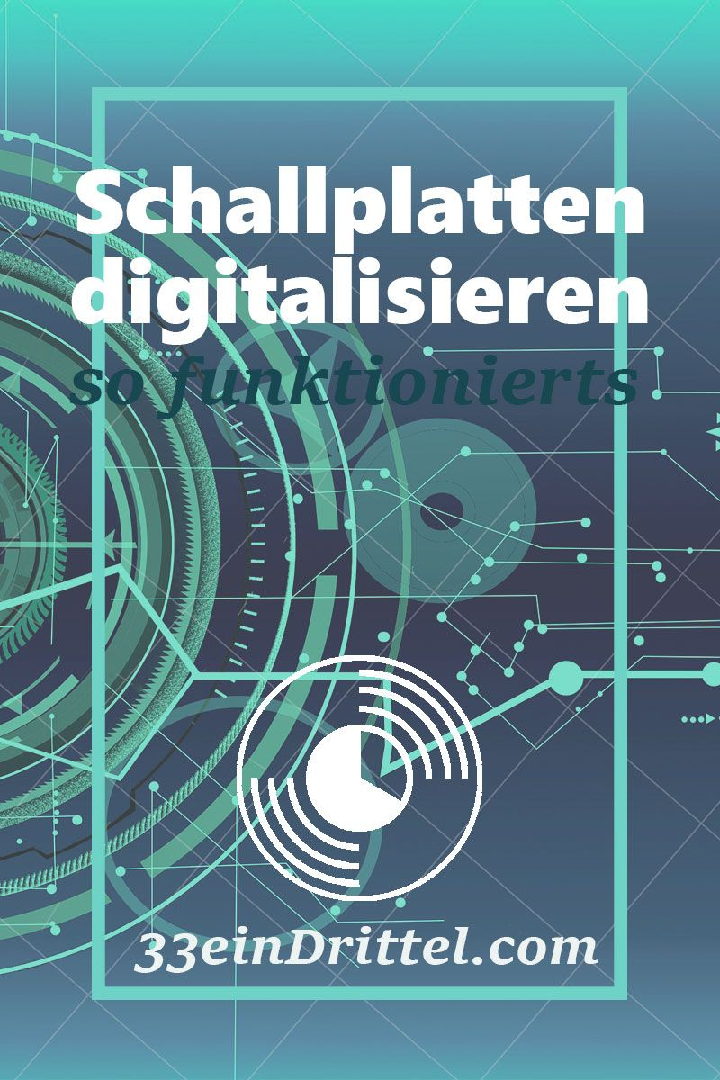 Schallplatten Digitalisieren So Geht S Schritt Fur Schritt Anleitung Schallplatten Plattenspieler Und Dual Plattenspieler