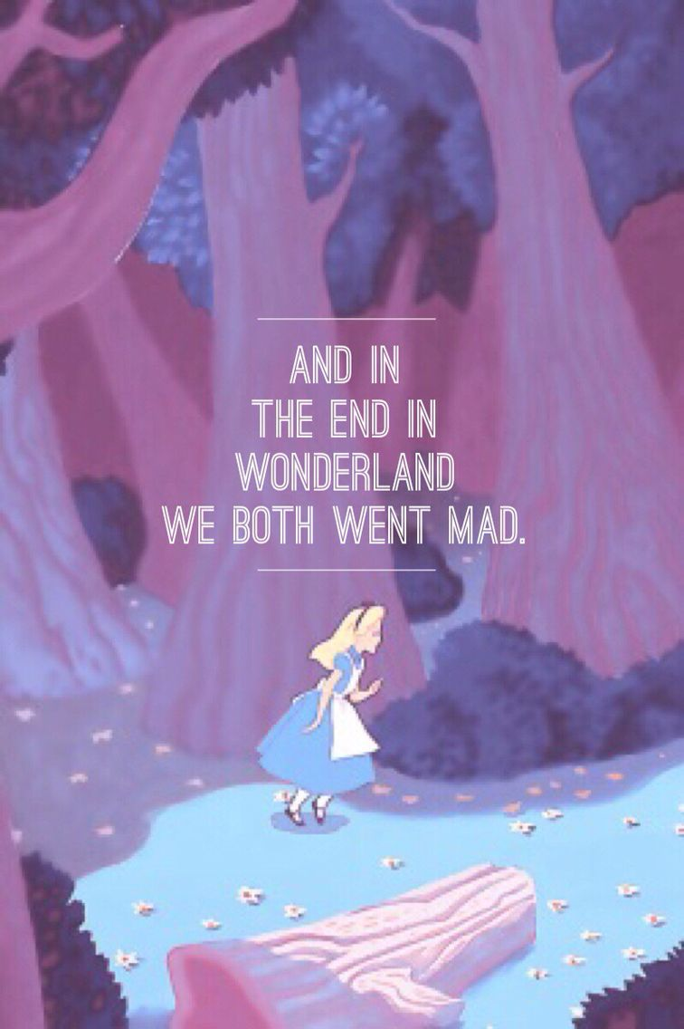 Taylor Swift And Alice In Wonderland Taylor Swift Lyric Quotes Taylor Swift Quotes Taylor Swift Songs