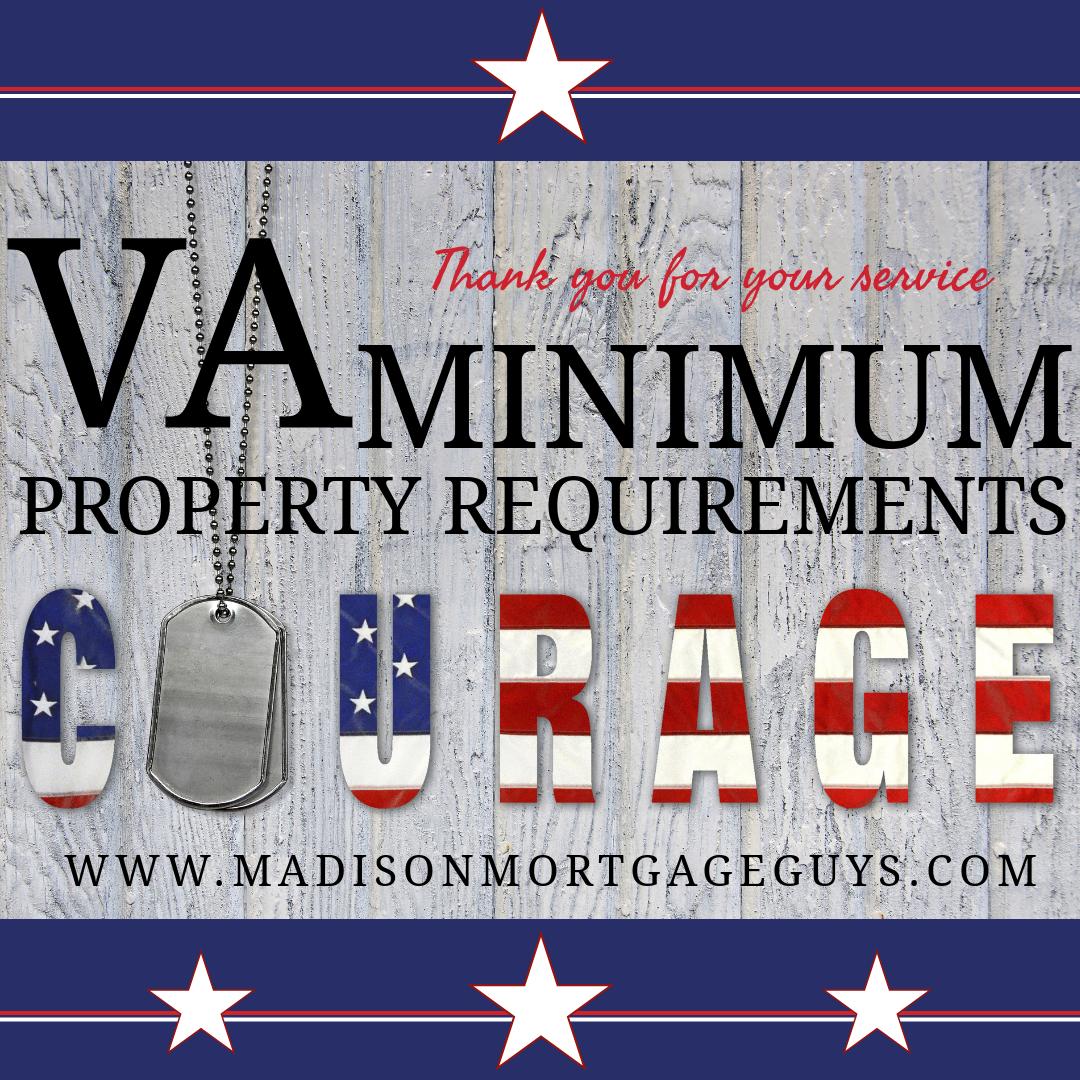 18 Va Mortgage Minimum Property Requirements For Veterans With Images Va Loan Va Mortgages Va Mortgage Loans
