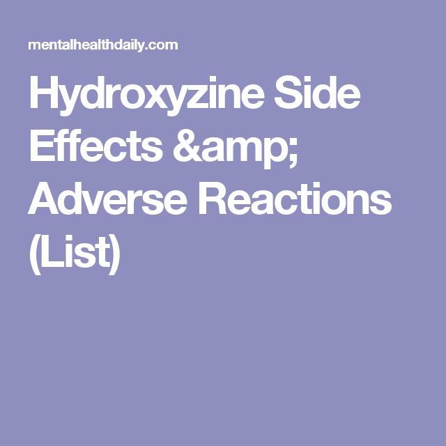 Hydroxyzine Side Effects & Adverse Reactions (List) | Side ...