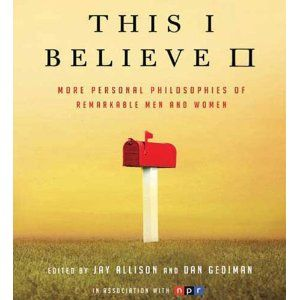 This I Believe II: More Personal Philosophies of Remarkable Men and Women (Audio CD)  http://flavoredwaterrecipes.com/amazonimage.php?p=1427204950  1427204950