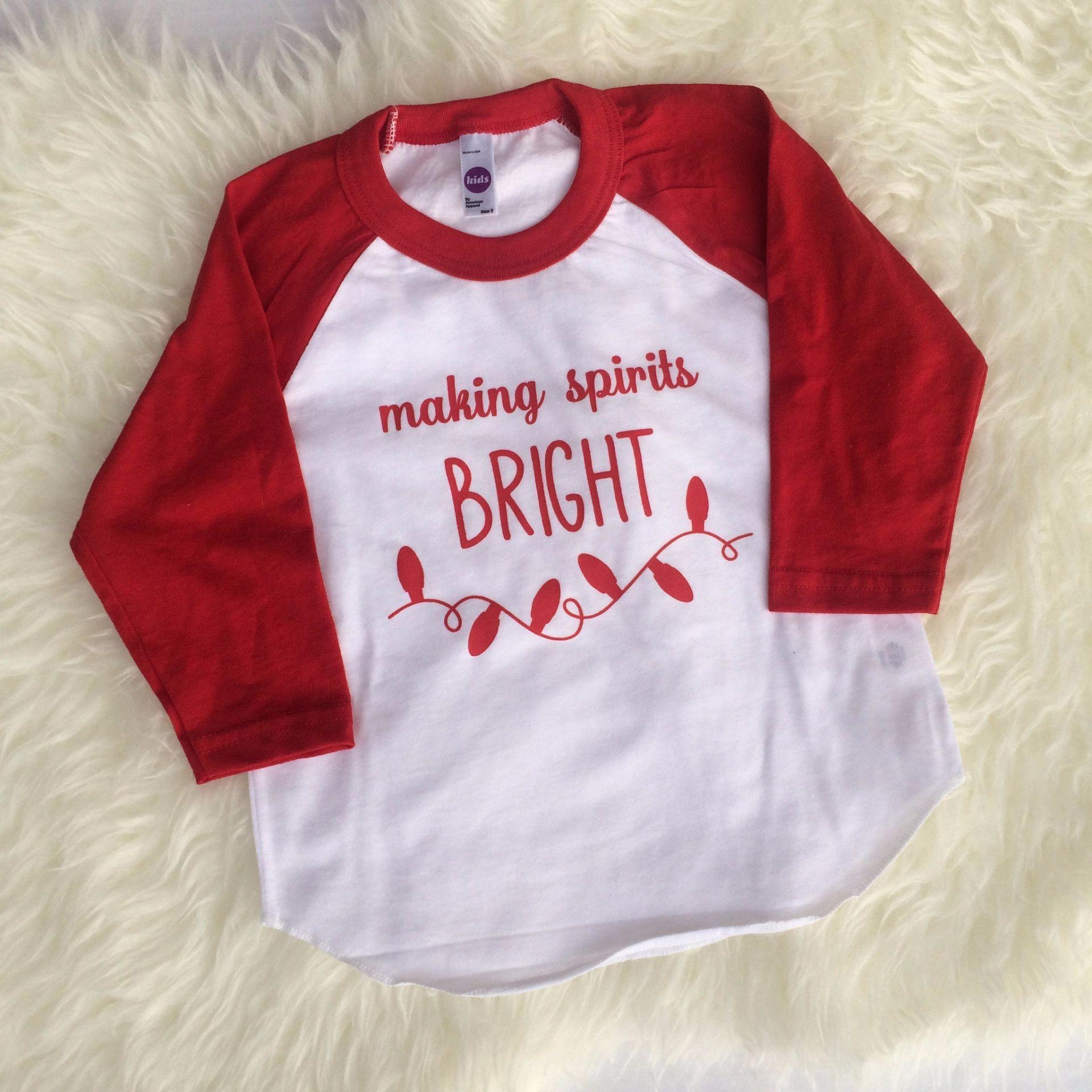 Making Spirits Bright Christmas Shirt. Cute Christmas Clothes for ...