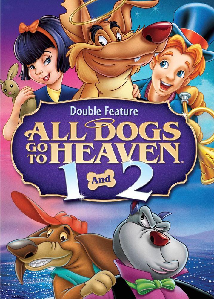 All Dogs Go To Heaven All Dogs Go To Heaven 2 2 Discs Dvd