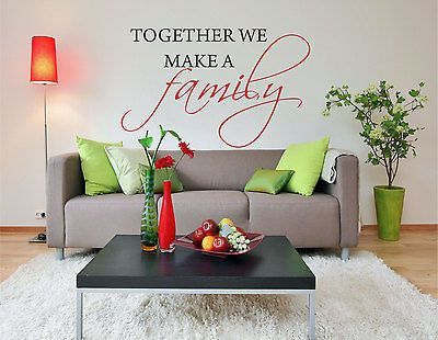 Together We Make a Family Wall Decal Quote 28\