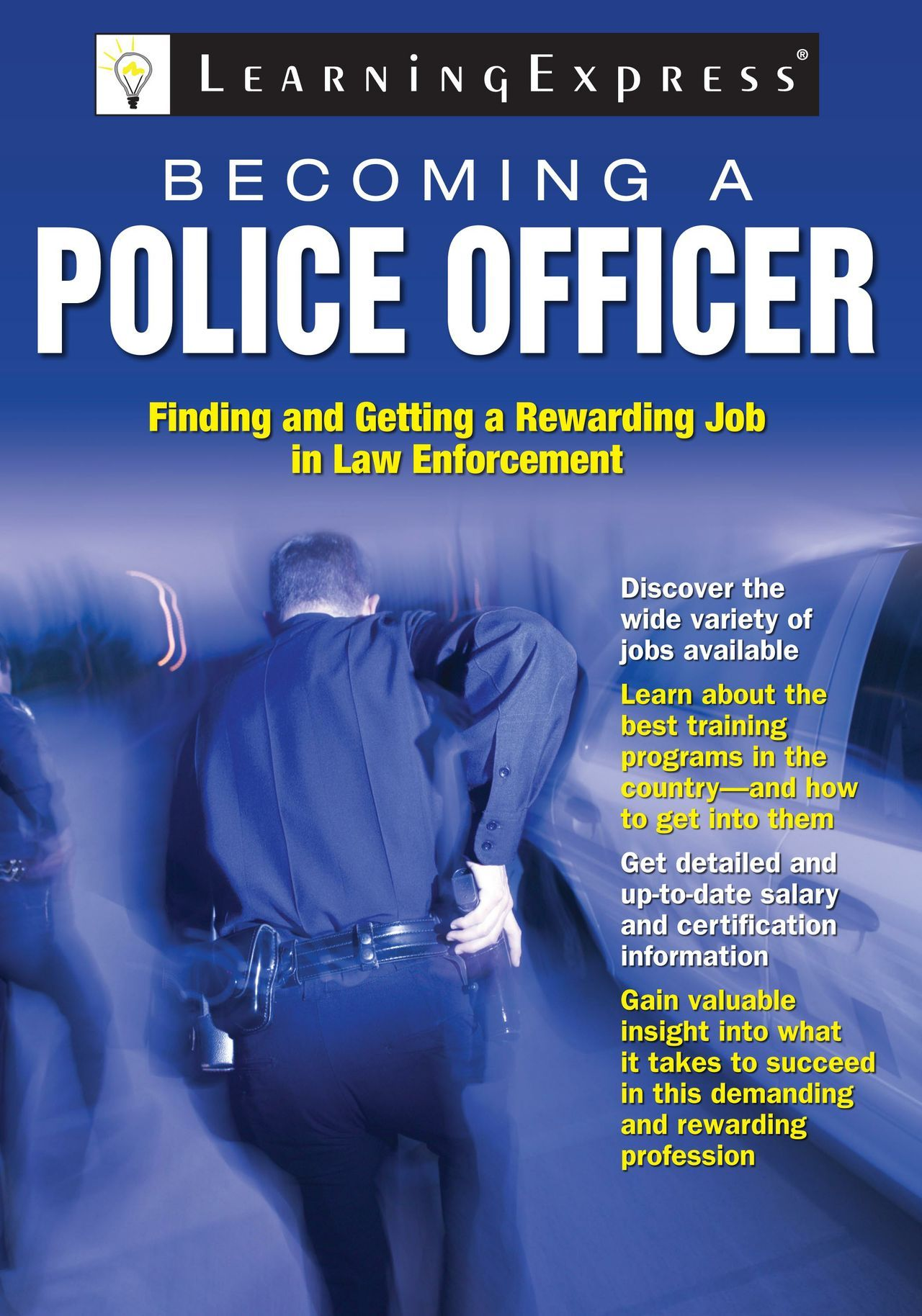 Becoming A Police Officer 196 Pages Law Enforcement Jobs Police Officer Police Officer Requirements