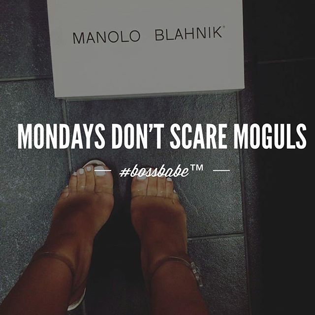 Instagram Media Bossbabe.inc   Happy #MONDAY Lets Get It! #bossbabe Follow