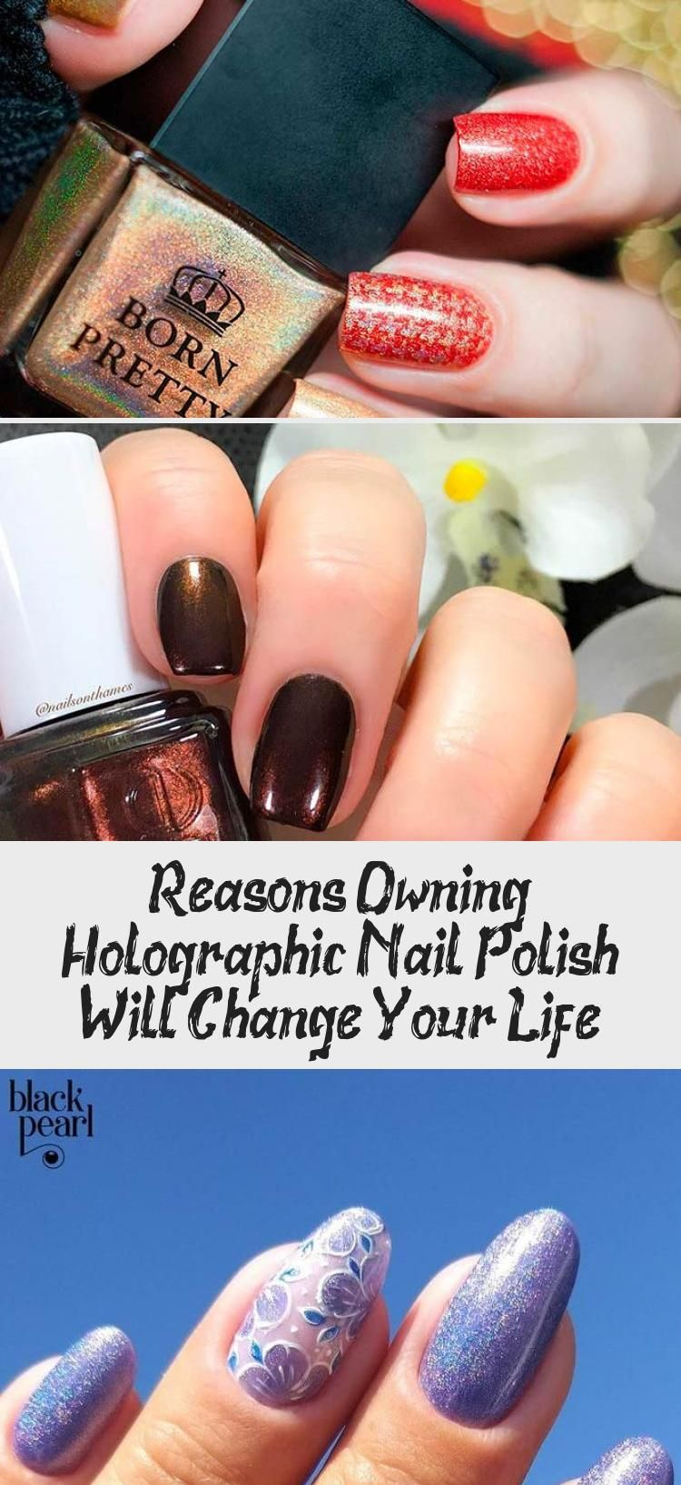 Reasons Owning Holographic Nail Polish Will Change Your Life – Beauty