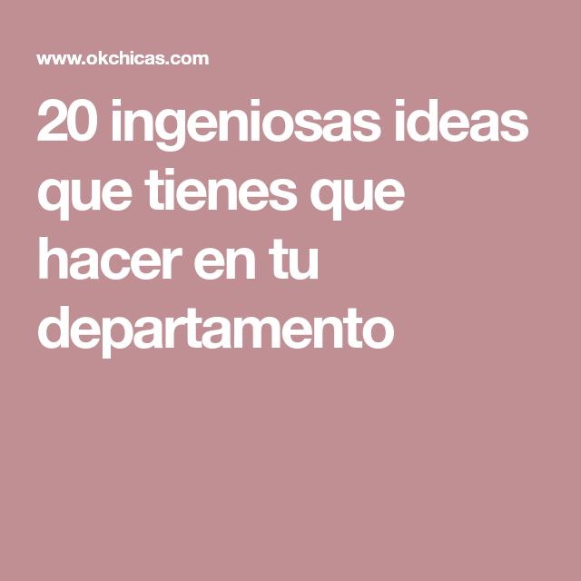 20 ingeniosas ideas que tienes que hacer en tu departamento