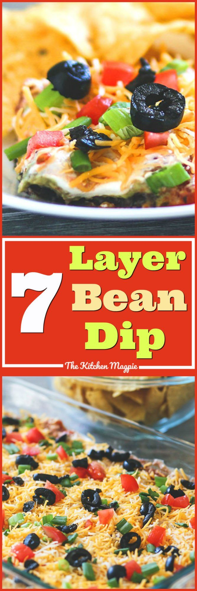 The BEST Tex-Mex 7 Layer Bean Dip | The Kitchen Magpie #7layerdip