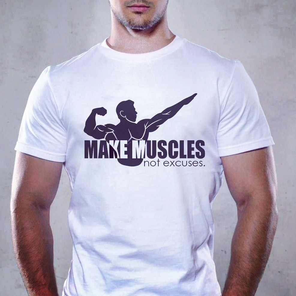 3d222d915b78 Make Muscles, not Excuses Design T-Shirt Fitness, sport and Bodybuilding  motivation! Great for Gym. www.myway-fashion.com