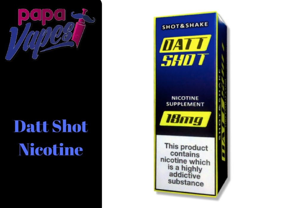 Datt Shot Nicotine Shot By Datt Juice   Vape E-Juice   Vape