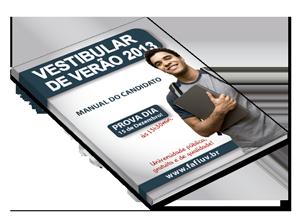 Manual do Candidato, Vestibular de Verão 2013 -FAFIUV