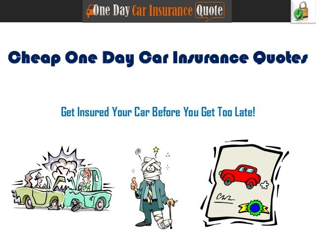 Compare Free Cheap One Day Car Insurance Quotes Online And Save A