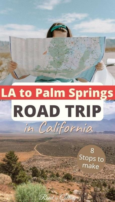 8 Best Stops on the Los Angeles to Palm Springs Drive | Road is Calling