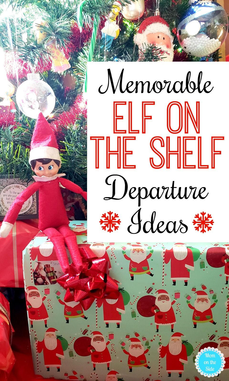 Elf on the Shelf Departure Ideas and Departure Letters