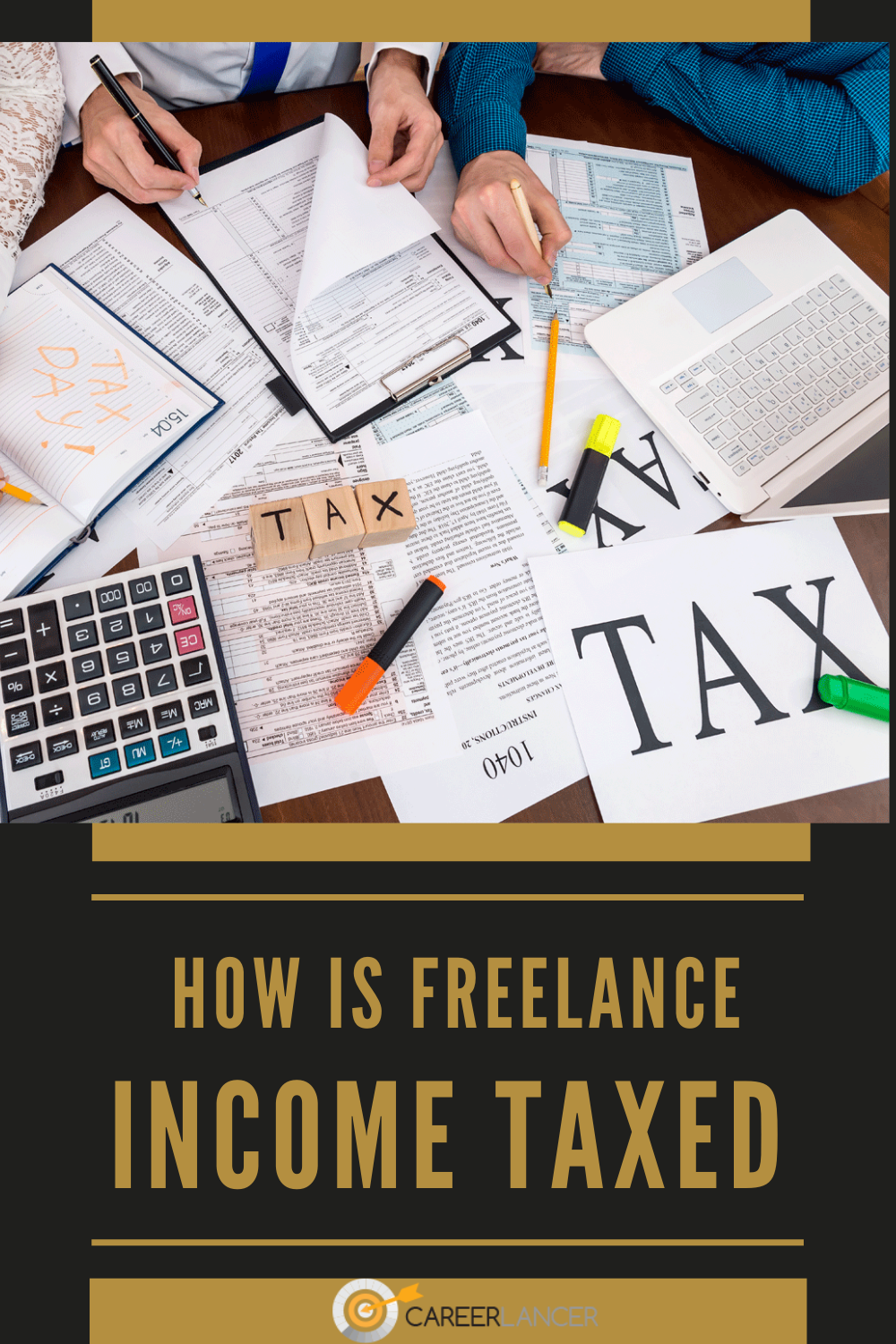 How Is Freelance Income Taxed Careerlancer In 2020 Freelance Income Income Tax Freelance