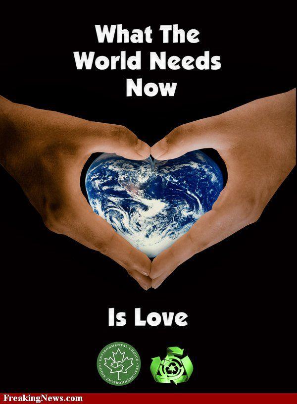 Love The Earth Love The Earth World Peace Peace And Love
