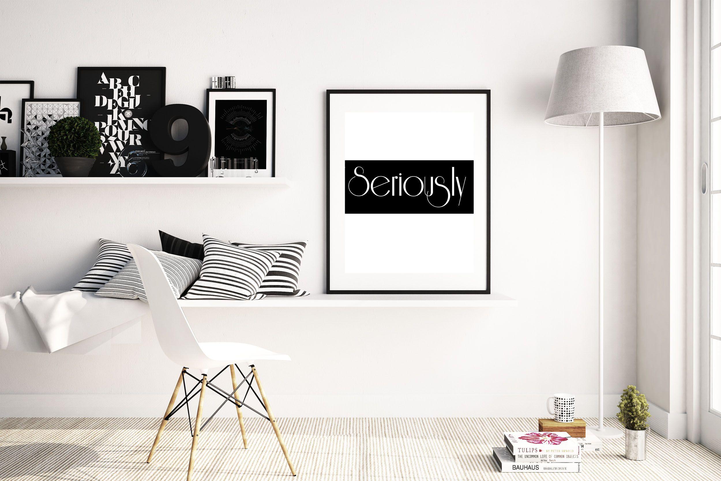 Seriously Poster Apartment Decor Ideas