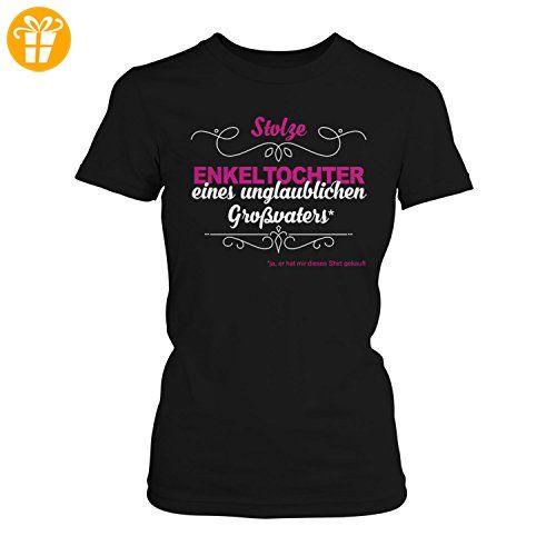 Fashionalarm Damen T-Shirt - Stolze Enkeltochter eines unglaublichen Großvaters | Fun Shirt mit Spruch als Geburtstag Geschenk Idee für Enkelin Opa, Farbe:schwarz;Größe:XS (*Partner-Link)