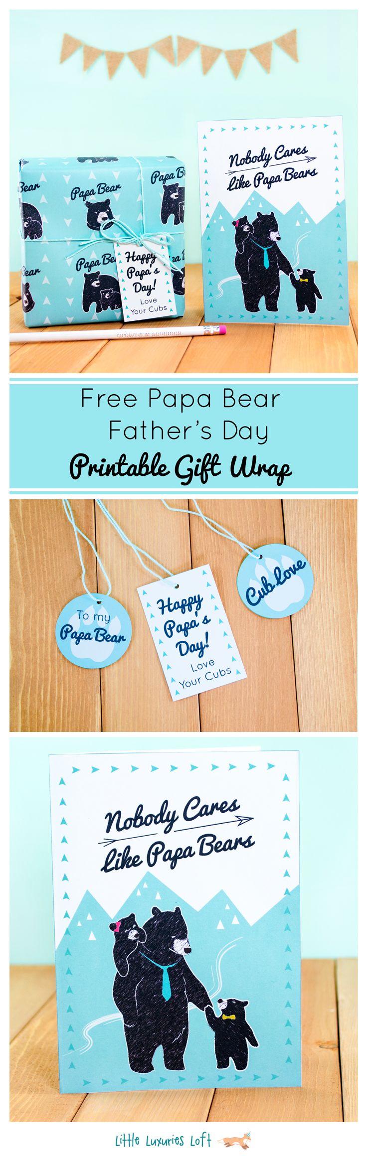 Nobody Cares Like Papa Bears! Print this cute gift wrap