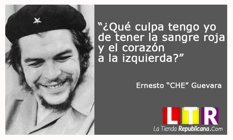 Ernesto Che Guevara Www Latiendarepublicana Com Ernesto Che Che Guevara Quotes
