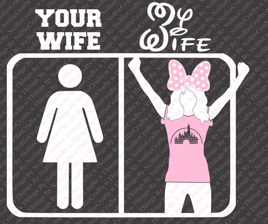 Download Disney-Your Wife/My Wife SVG by CraftsnThingsByNelly on ...