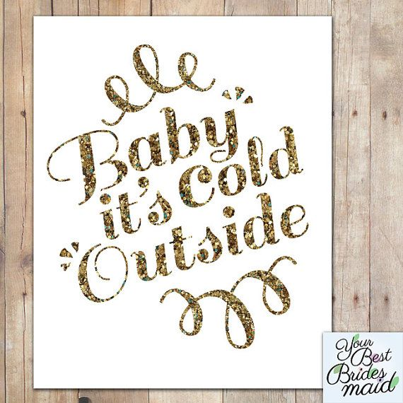 Baby it's cold outside lyric Christmas Print by YourBestBridesmaid, $5.00   Cold outside lyrics ...