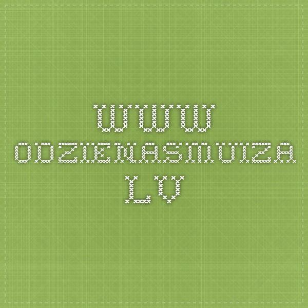 www.odzienasmuiza.lv