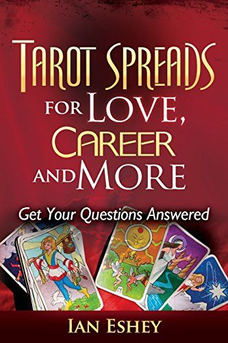 tarot spreads for love career and more get your
