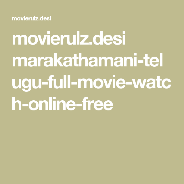 Marakathamani Telugu Full Movie Watch Online 2017 Free Full Movies Gentleman Movie Movies