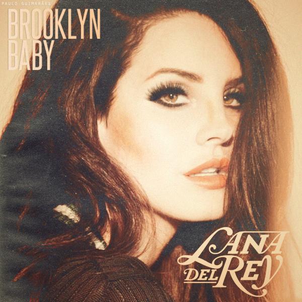 Lana Del Rey #LDR #Brooklyn_Baby