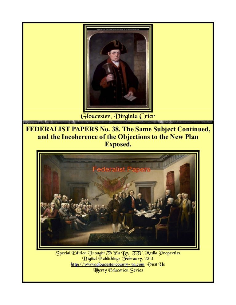 Federalist papers no 38 incoherence to new plan exposed by