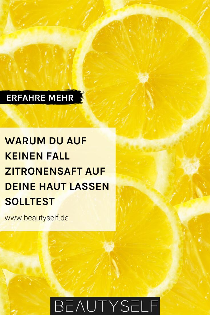 Warum du auf keinen Fall Zitronensaft auf deine Haut lassen solltest Jetzt alles darüber erfahren und die besten Produkte bei BEAUTYSELF dafür shoppen! #hautpflege #gesichtspflege #gesicht #zitronensaft #skincare #diy