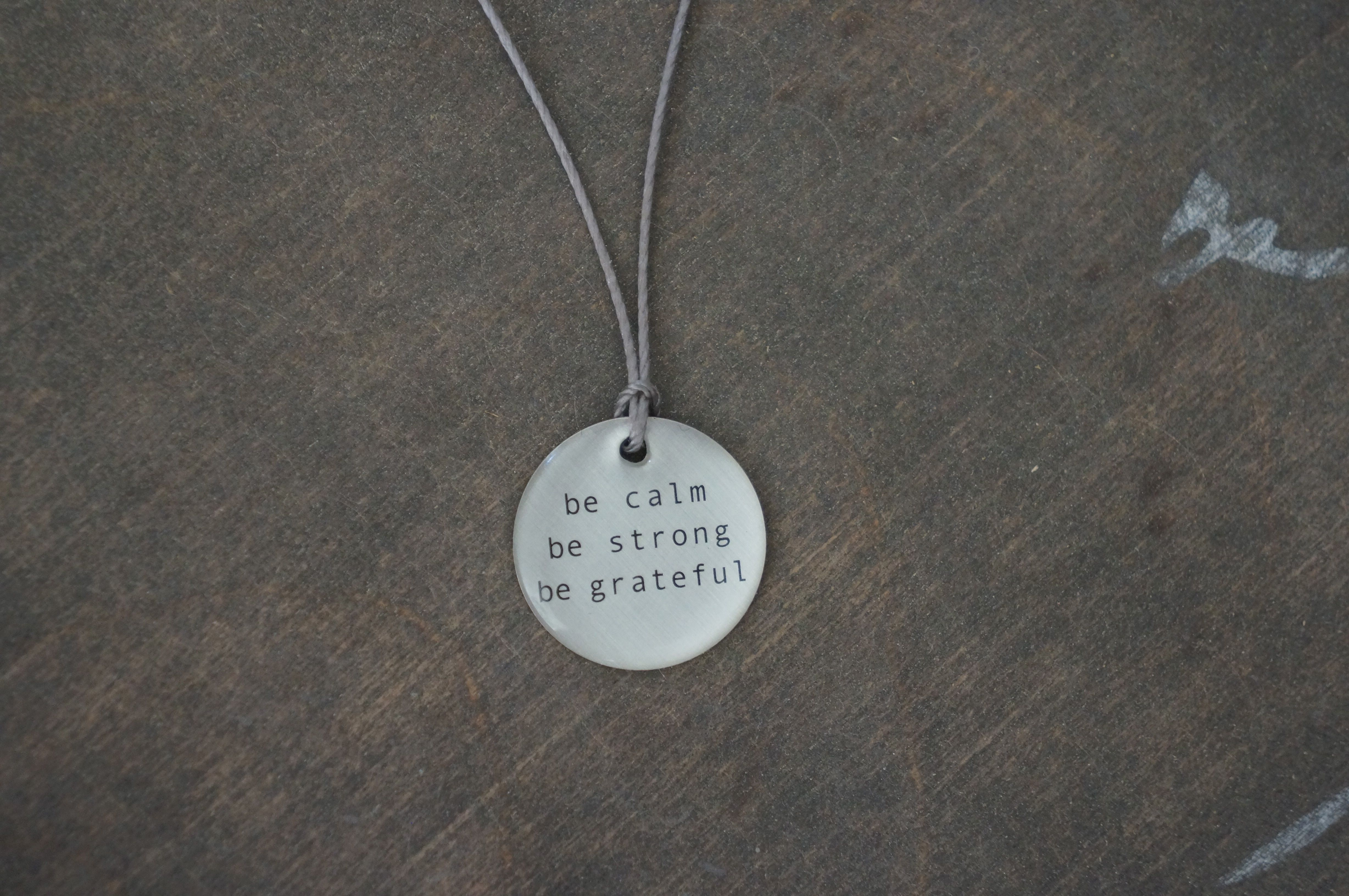 Be Calm Be Strong Be Grateful Pendant Gift Ideas Charitable