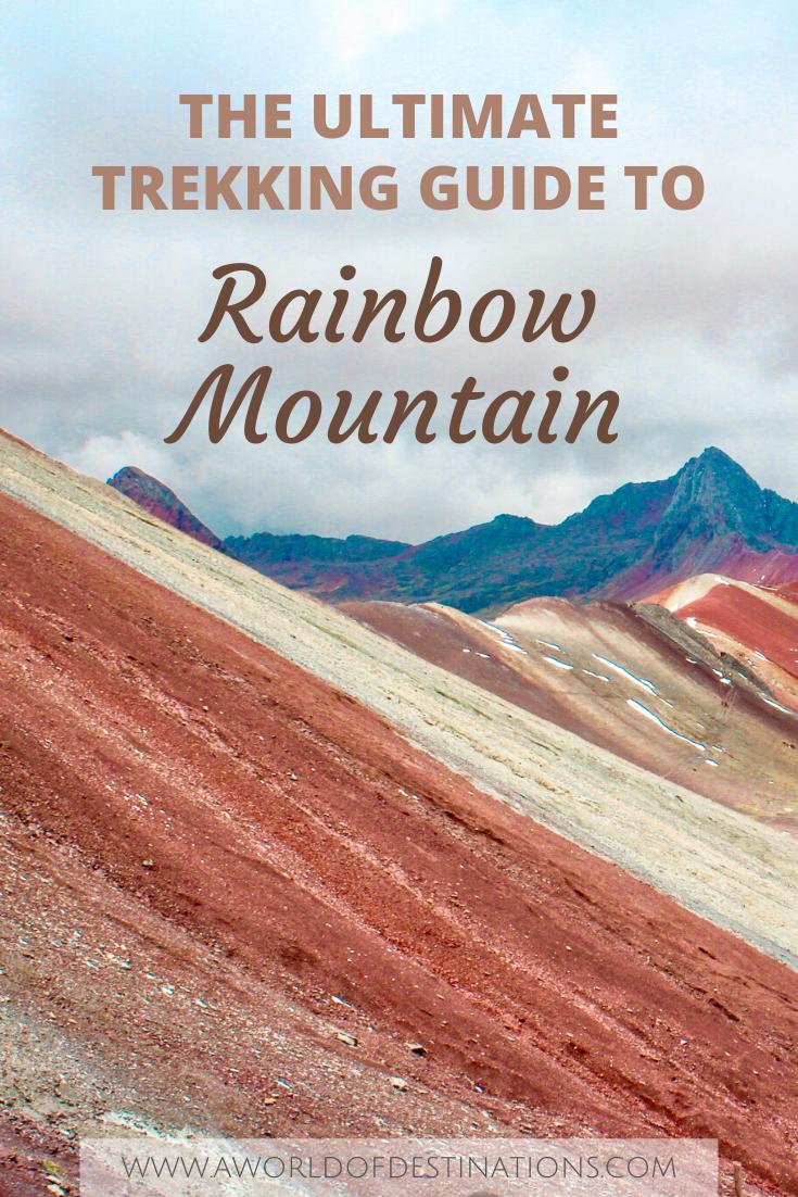 Trek To Rainbow Mountain Vinicunca A World Of Destinations Rainbow Mountain South America Destinations South America Travel