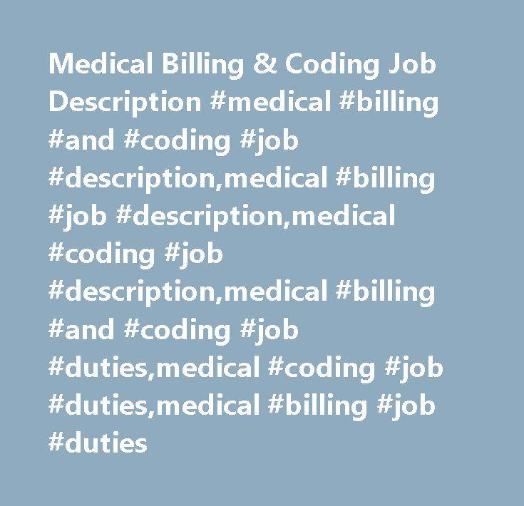medical billing coding job description medical billing and coding job