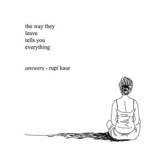 The way they leave you tells you everything.