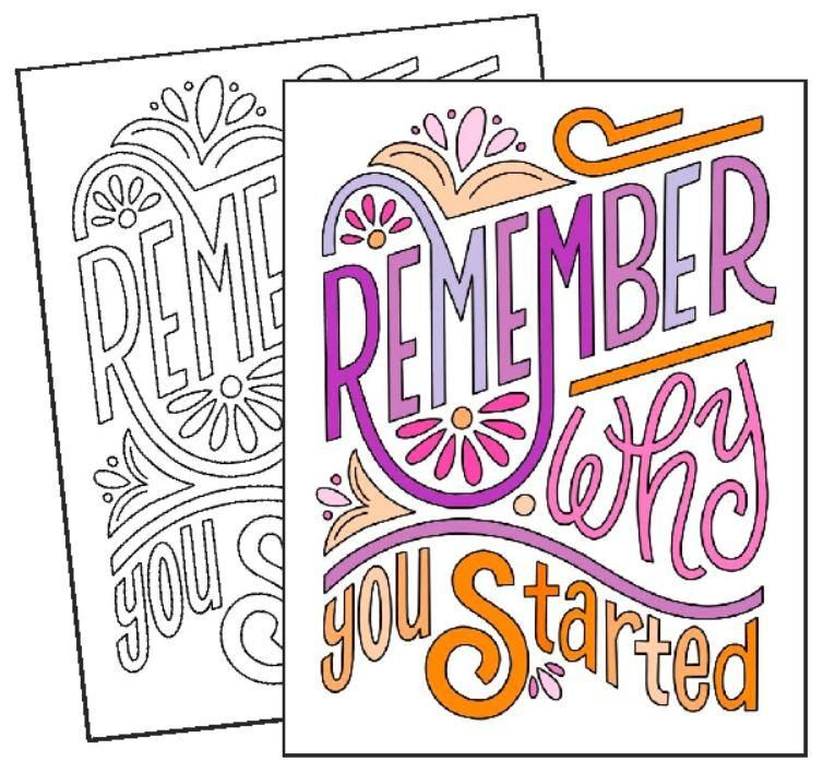 Remember Why You Started Coloring Page Free Coloring Pages