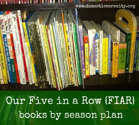 2012-2013 homeschool curriculum: our FIAR books by season plan by @Daniele @ DomesticSerenity