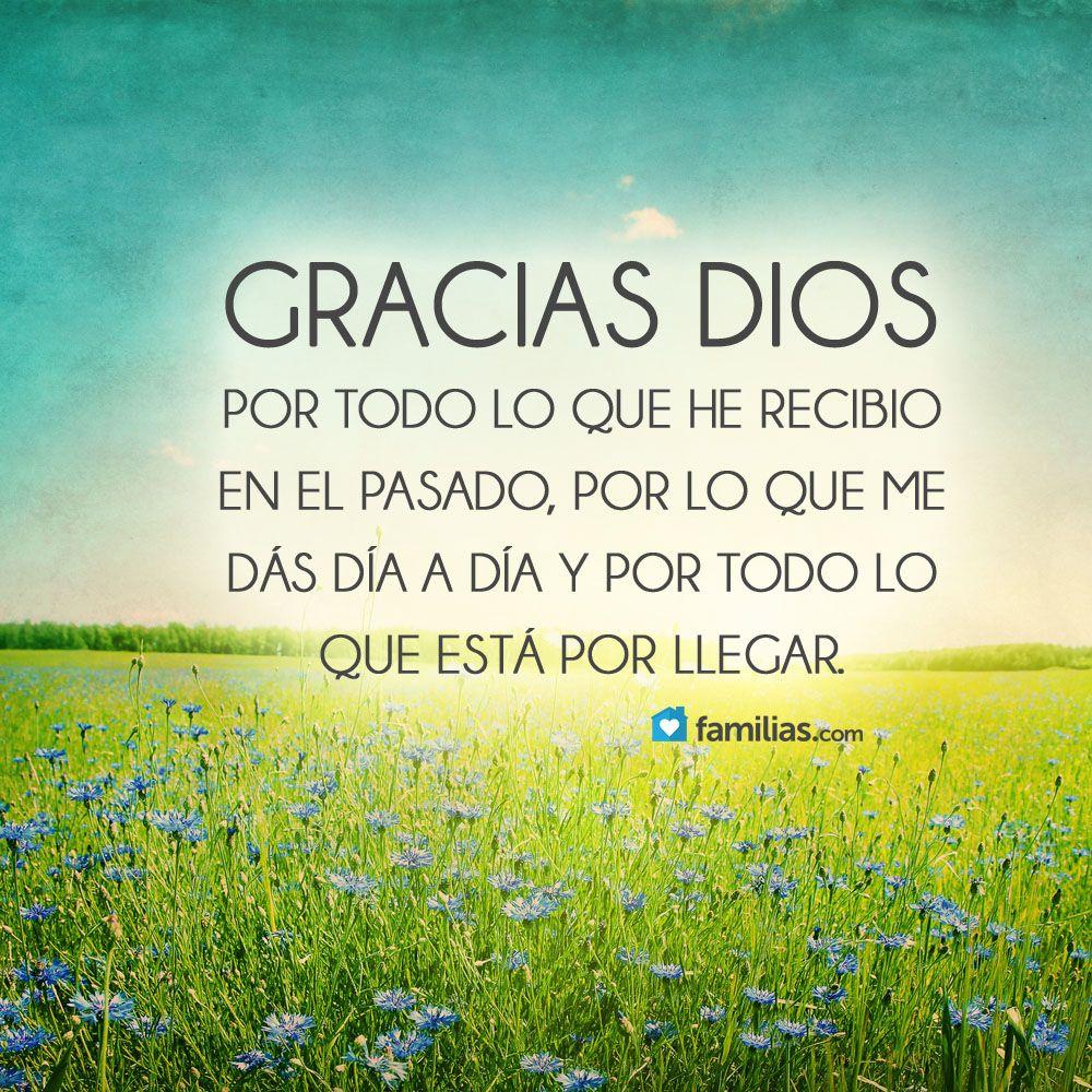 Gracias Dios por todo lo que me das | Dios | Pinterest ...
