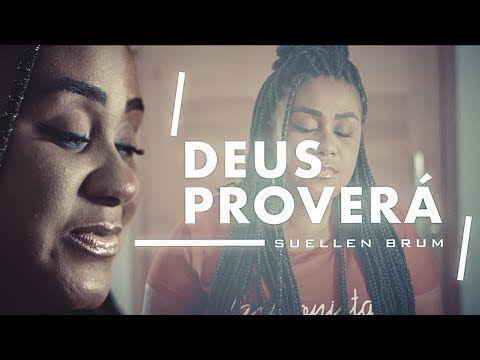 Deus Proverá - Suellen Brum (COVER) Gabriela Gomes