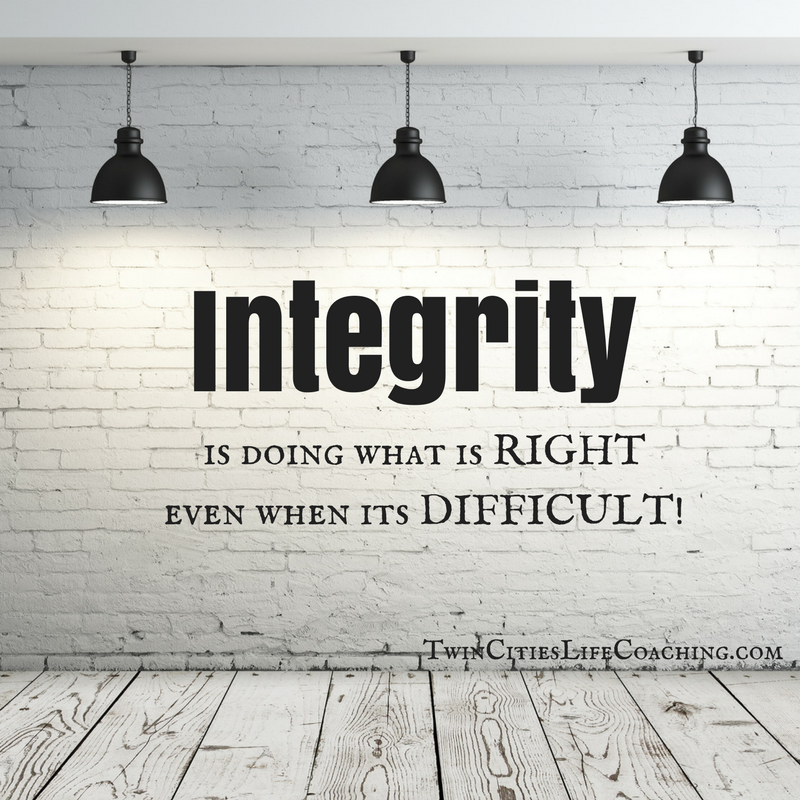 Integrity Is Doing The Right Thing Even When Its Hard Trust Me