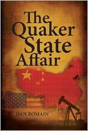 These are the questions that Dan Romain explores in his explosive action thriller, The Quaker State Affair.  As the book opens, it becomes obvious to the American security forces that China is racketing up worldwide tension as a prelude to attempting to take over as the world's most powerful nation.  Reaction by the American President escalates the tension as he implies that America has an alternate energy source which would make oil obsolete.