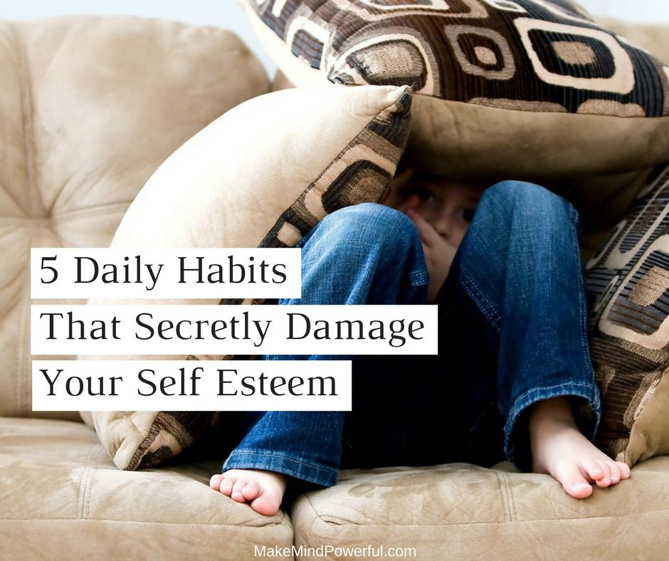 5 Daily Habits That Secretly Damage Your SelfEsteem Bed