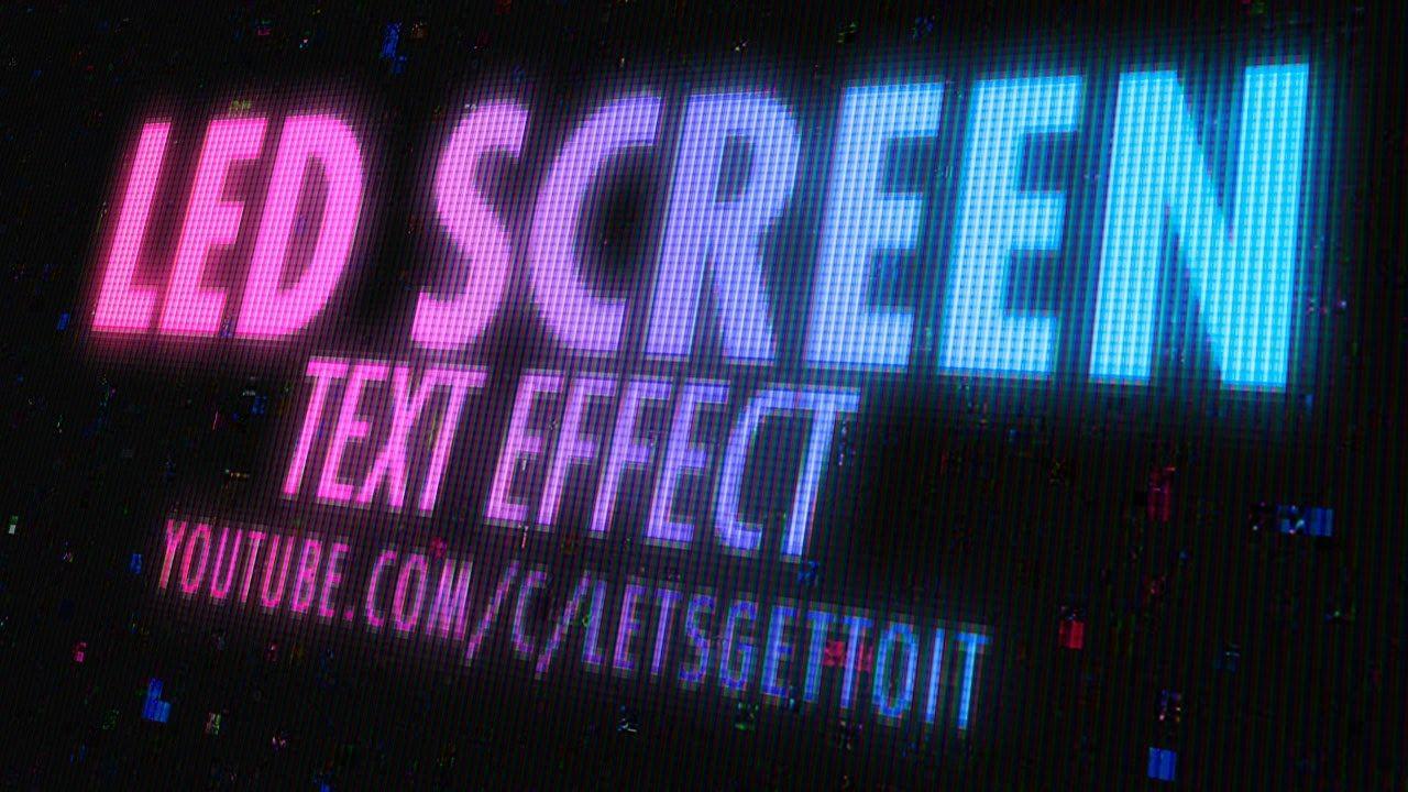 Screen led text effect photoshop tutorial mograph inspirations screen led text effect photoshop tutorial baditri Images